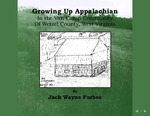Growing Up Appalachian: In the Van Camp Community of Wetzel County, West Virginia by Jack Wayne Furbee