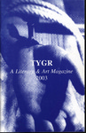 TYGR 2003: A Literary & Art Magazine by Jill Forrestal and Deborah Bentley
