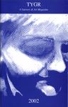 TYGR 2002: A Literary & Art Magazine by Jill Forrestal and Jana Hacker