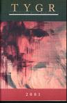 TYGR 2001:  A Literary & Art Magazine